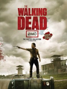 The Walking Dead Poster Collection: The Poster Collection