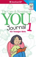 The Care And Keeping Of You Journal (revised): For Younger Girls