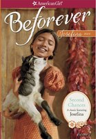 Second Chances: A Josefina Classic  Volume 2