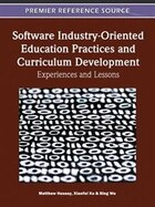 Software Industry-Oriented Education Practices and Curriculum Development: Experiences and Lessons