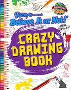 Ripley: Crazy Drawing Book