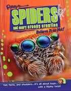 Ripley Twists: Spiders & Scary Creepy Crawlies