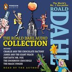 The Roald Dahl Audio Collection: Includes Charlie And The Chocolate Factory, James & The Giant Peach, Fantastic Mr. Fox, The Enormou