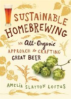 Sustainable Homebrewing: An All-Organic Approach to Crafting Great Beer
