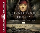 SINNERS AND THE SEA - AUDIOBOOK: The Untold Story of Noahs Wife