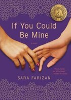 If You Could Be Mine: A Novel