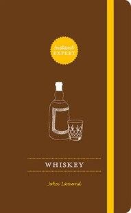 Whiskey: Instant Expert