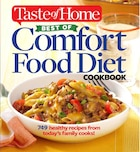 Taste of Home Best of Comfort Food Diet Cookbook: Lose weight with 749 recipes from today's family cooks!