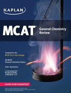 Kaplan MCAT General Chemistry Review: Created for MCAT 2015