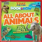 Time For Kids Book Of How - All About Animals