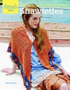 Shawlettes: 6 Original Lace Patterns to Knit