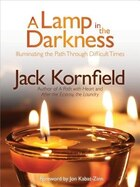 Lamp in the Darkness: Illuminating the Path Through Difficult Times