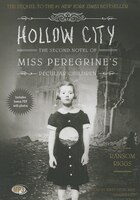 Hollow City (mp3 Cd): The Second Novel Of Miss Peregrine's Children