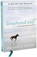 The Untethered Soul Gift Edition: The Journey Beyond Yourself