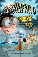 Uncle John's Electrifying Bathroom Reader For Kids Only! Collectible Edition