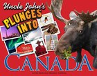 Uncle John's Plunges into Canada: Illustrated Edition