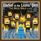 Daniel in the Lions? Den: The Brick Bible for Kids