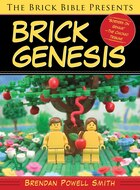 The Brick Bible Presents Brick Genesis