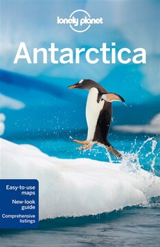 Lonely Planet Antarctica 5th Ed.: 5th Edition