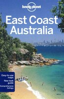 Lonely Planet East Coast Australia 4th Ed.: 4th Edition
