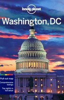 Lonely Planet Washington DC 5th Ed.: 5th Edition