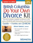Do Your Own Divorce Kit British Columbia: Guide + Forms on CD-ROM