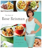 The Best of Rose Reisman: 20 Years of Healthy Recipes