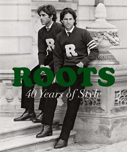 Roots: 40 Years of Style: 40 Years Of Style