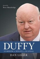 Duffy: Stardom to Senate to Scandal