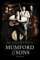 After The Storm: The Incredible Rise Of Mumford & Sons