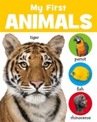 MY FIRST ANIMALS CHUNKY BOARD BOOKS