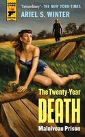 Malniveau Prison (the Twenty-year Death Trilogy Book 1)