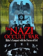 NAZI OCCULT WAR BLACK MAGIC & PSY