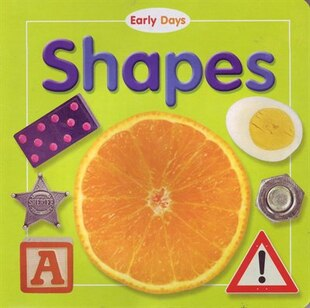 EARLY DAYS SHAPES