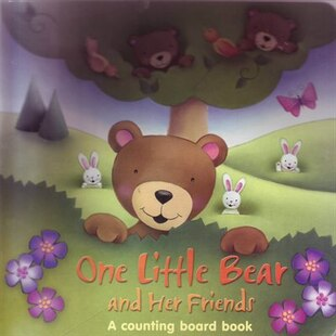 ONE LITTLE BEAR & HIS FRIENDS