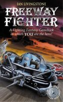 Fighting Fantasy Gamebook #23 Freeway Fighter