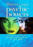 Discover Your Psychic Power: