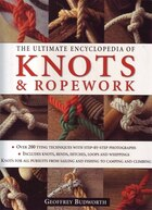 Ultimate Ency Of Knots & Ropewor
