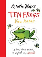 Quentin Blake's Ten Frogs Diez Ranas: A Book About Counting in English and Spanish
