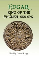Edgar, King of the English 959-975
