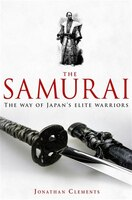 Brief History Of The Samurai