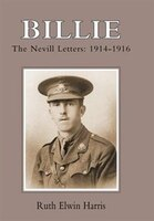 Billie: The Nevill Letters: 1914-1916