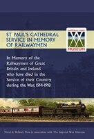 St Paul's Cathedral Service In Memory Of Railway Men