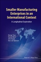 Smaller Manufacturing Enterprises in An International Context: A Longitudinal Exploration