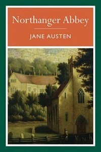Arc Classics - Northanger Abbey