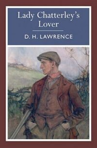 Arc Classics - Lady Chatterley's Lover