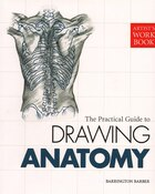 Artists Workbook: The Practical Guide to Drawing Anatomy