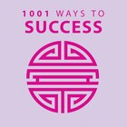 1001 Ways To Success