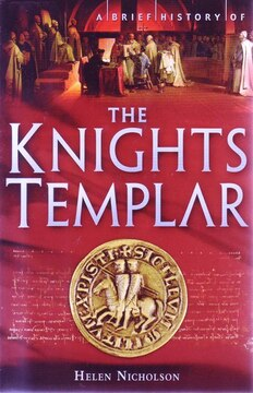 Brief History Of The Knights Templar