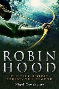 Brief History Of Robin Hood
